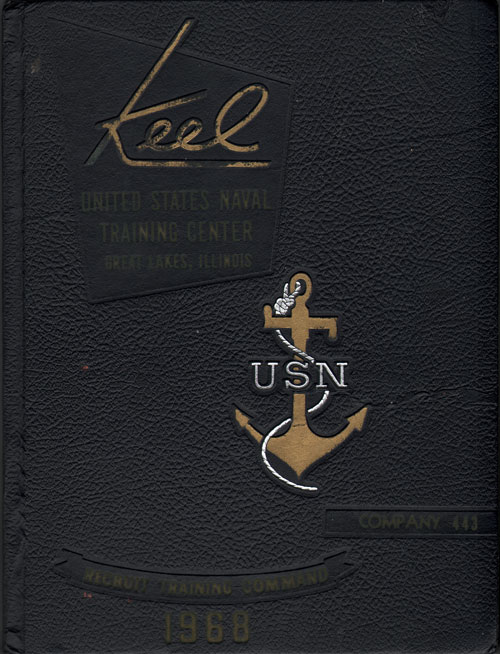 USNTC - Great Lakes - The Keel - Company 443 Yearbook 1968