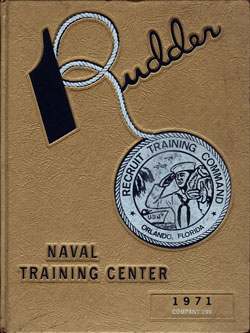 Front Cover, Navy Boot Camp Book 1970 Company 199 The Rudder