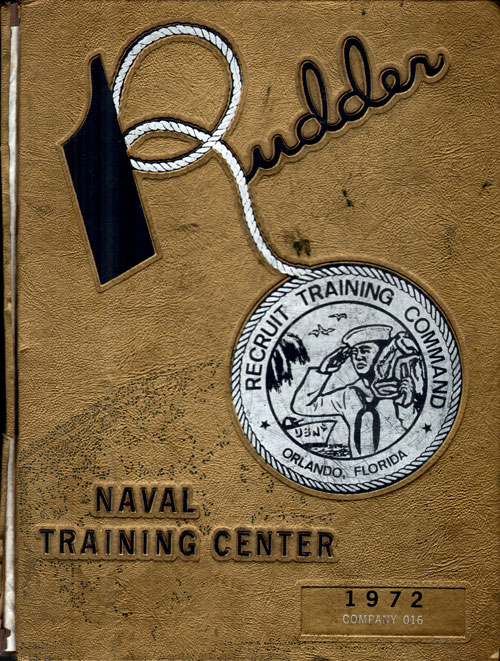 Front Cover, Navy Boot Camp Book 1972 Company 016 The Rudder