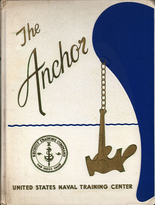 Front Cover, Navy Boot Camp Book 1967 Company 350 The Anchor