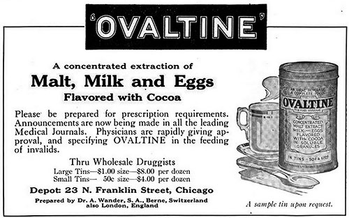 Ovaltine for the Feeding of Invalids - 1917 Ad