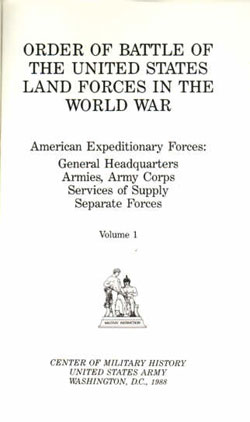 Order of Battle Volume 1 : American Expeditionaary Forces