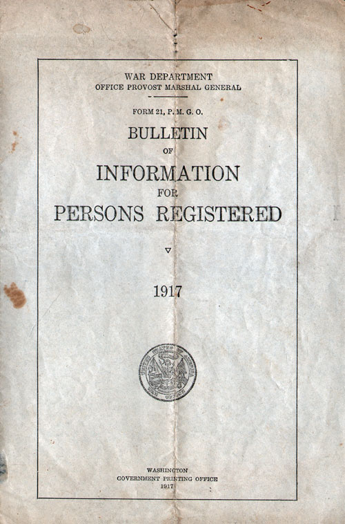Bulletin of Information for Persons Registered for the Draft