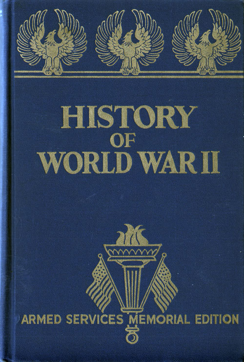 History of World War II - Armed Services Memorial Edition