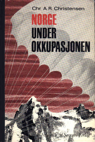 Norge Under Okkupasjonen - Norway Under German Occupation