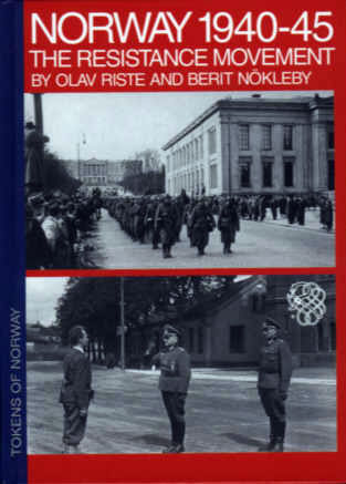 Norway 1940-45: The Resistance Movement