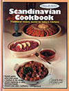 Scandinavian Cookbook: Traditional Recipes Tested for Today's Kitchens