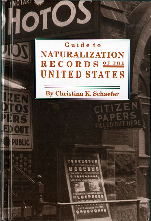 Front Cover - Guide to Naturalization Records of the United States