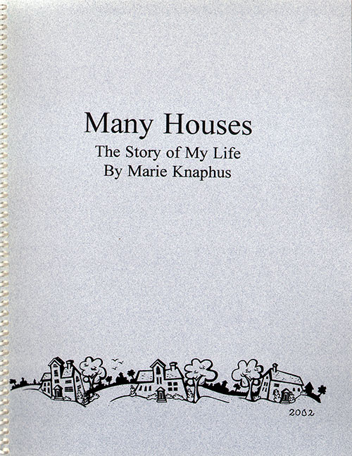 Front Cover - Many Houses: The Story of My Life