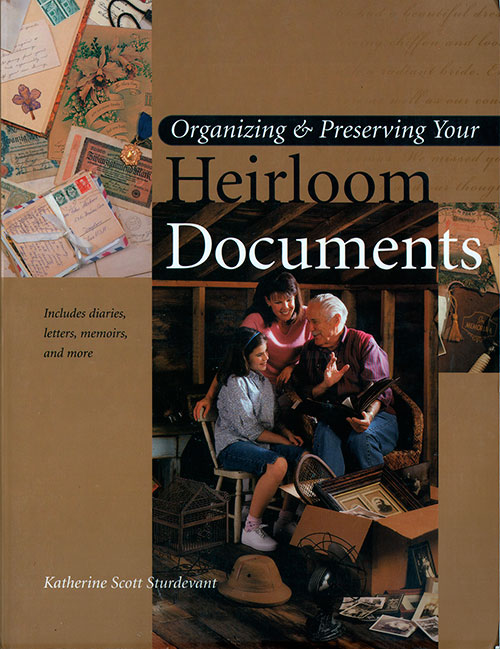 Front Cover - Organizing & Preserving Your Heirloom Documents