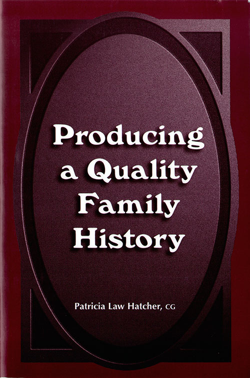 Front Cover -Producing a Quality Family History