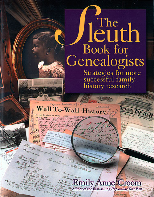 The Sleuth Book for Genealogists