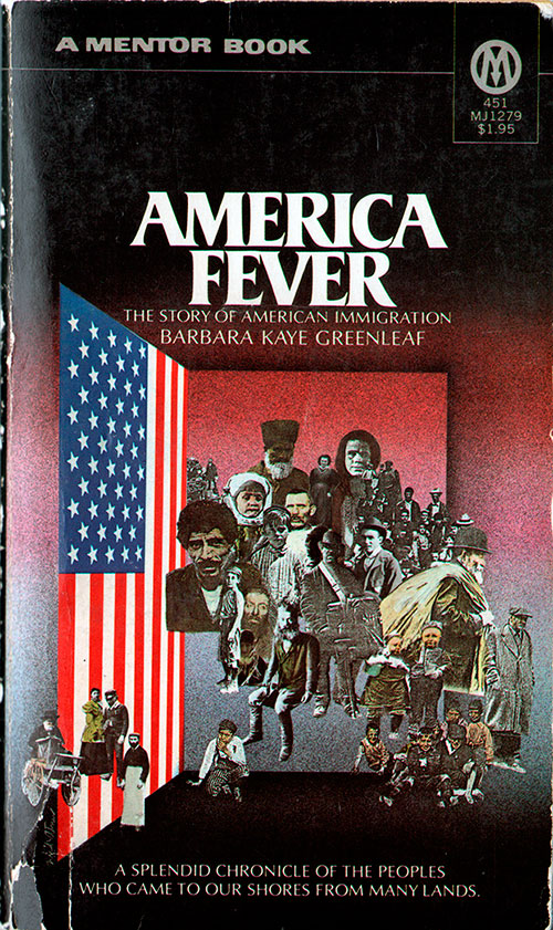 Front Cover - America Fever: The Story of American Immigration