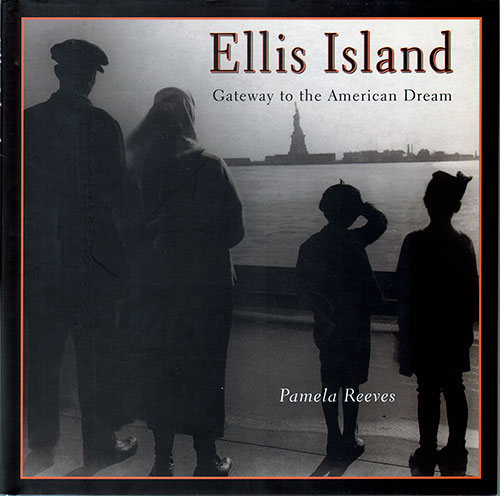 Front Cover - Ellis Island: Gateway to the American Dream