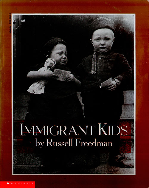 Front Cover - Immigrant Kids by Russell Freedman