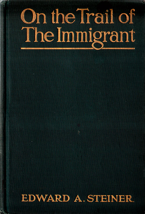 Front Cover - On The Trail Of The Immigrant (1906)