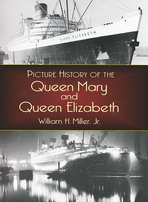 Front Cover, Picture History of the Queen Mary and Queen Elizabeth (2004)