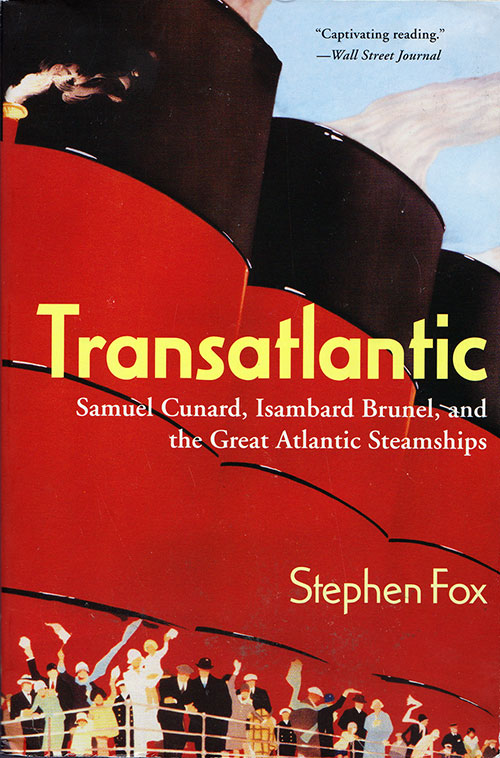 Front Cover, Transatlantic... and the Great Atlantic Steamships - 2003