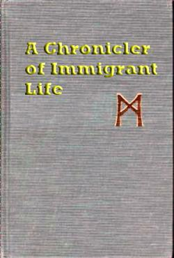 A Chronicler of Immigrant Life - Front Cover