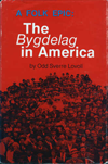 A Folk Epic: The Bygdelag in America