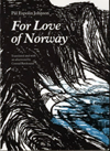 For Love of Norway (Alt for Norge)