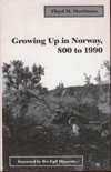 Growing Up in Norway, 800 to 1990