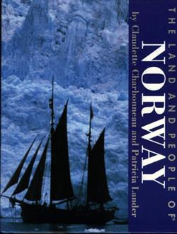 The Land and People of Norway - 0060205733
