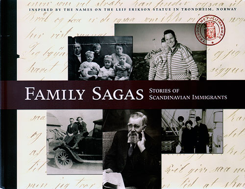Family Sagas: Stories of Scandinavian Immigrants - 096616931X