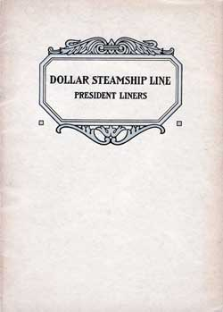 Dollar Steamship Line - The President Liners - 1925
