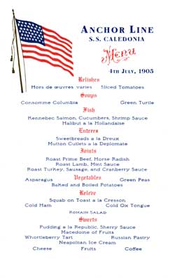 Dinner Menu on board the Caledonia of the Anchor Line on the 4th of July 1905