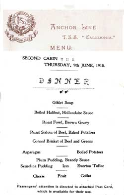 Anchor Line T.S.S. Caledonia Second Cabin Dinner Menu, 1910