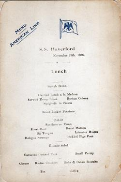 Lunch Menu, American Line S.S. Haverford, 1908