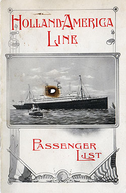 Front Cover, Passenger List, Holland-America Line T.S.S. Rotterdam, 25 July 1908