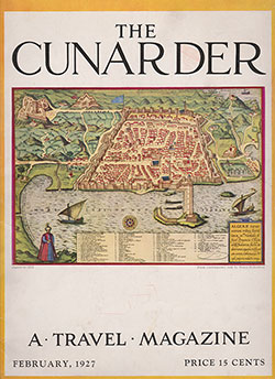 Front Cover, The Cunarder: A Travel Magazine - February 1927