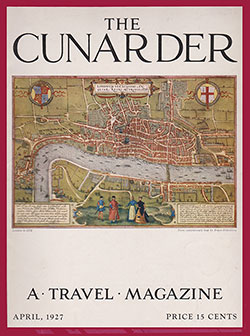 Front Cover, The Cunarder: A Travel Magazine of the Cunard Line, April 1927