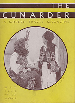 Front Cover, The Cunarder: A Modern Travel Magazine, May 1933