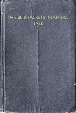 U.S. Navy Bluejackets' Manual, Tenth Edition 1940