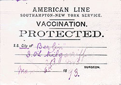Vaccination - Protected Identification Card - American Line S.S. City of Berlin - 1893