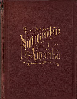 Nordmædene I Amerika (Norsemen in America, Their History and Record) 1913 - Volume 1