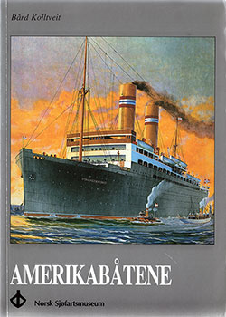 Front Cover, Amerikabåtene ... Passenger Ships of the Norwegian-America Line