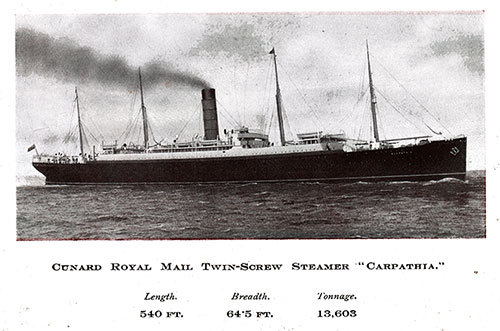 The Cunard Royal Mail Twin-Screw Steamer Carpathia