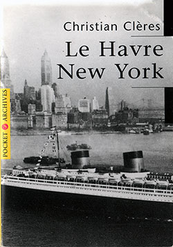 Le Havre - New York: French Line (1997)