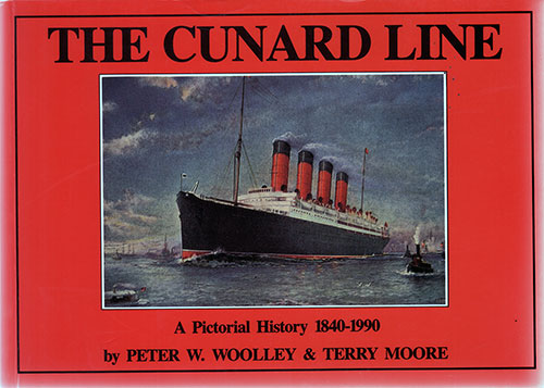 Front Cover, The Cunard Line: A Pictorial History 1840 - 1990