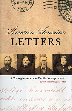 America-America Letters: A Norwegian-American Family Correspondence