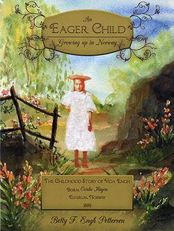 Front Cover - An Eager Child: Growing Up In Norway - 2012