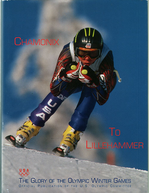 Chamonix to Lillehammer: The Glory of the Olympic Winter Games - 1994