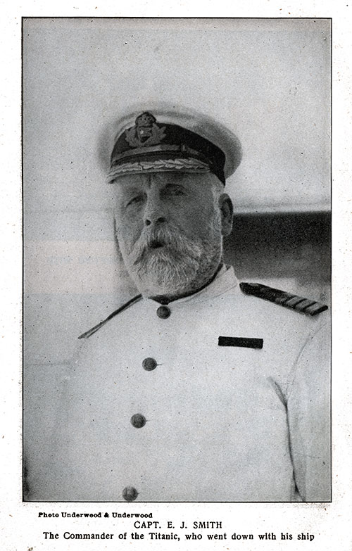 Captain E. J. Smith, Commander of the Titanic, Who Went Down With His Ship.