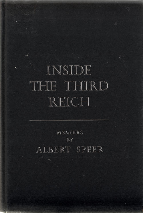 Inside The Third Reich: Memoirs by Albert Speer
