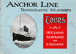 Front Cover, Anchor Line Transatlantic Steamships. Tours in Ireland, Scotland, and England.