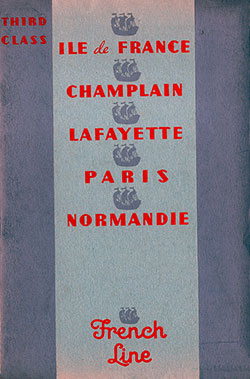 Front Cover, Third Class on the French Line Featuring the Ile de France, Champlain, Lafayette, Paris, and Normanide.